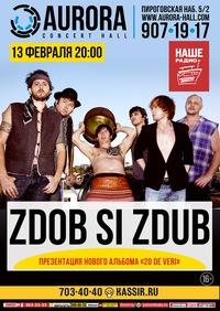 13.02 - Zdob Si Zdub - AURORA CONCERT HALL
