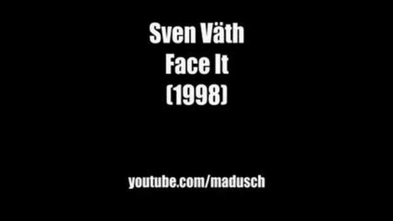 Sven Väth - Face It