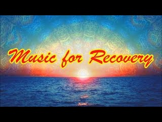 Music for Recovery / Музыка для восстановления сил