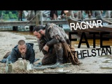 Ragnar&ampAthelstan Fate
