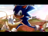 «Sonic» под музыку Sonic The Hedgehog CD - Sonic Boom (Short Version). Picrolla