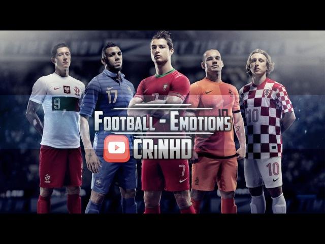 Football Emotions Футбол Эмоции