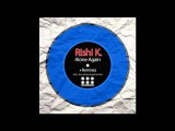 Rishi K. - Alone Again (Addex Remix)