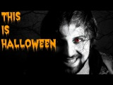 This is Halloween - Caleb Hyles (from The Nightmare Before Christmas)