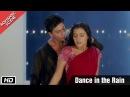 Dance in the Rain Romantic Scene Kuch Kuch Hota Hai Shahrukh Khan Kajol