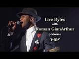 Roman GianArthur Performs 'I-69' - Live Bytes