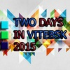 Two days in Vitebsk 2015