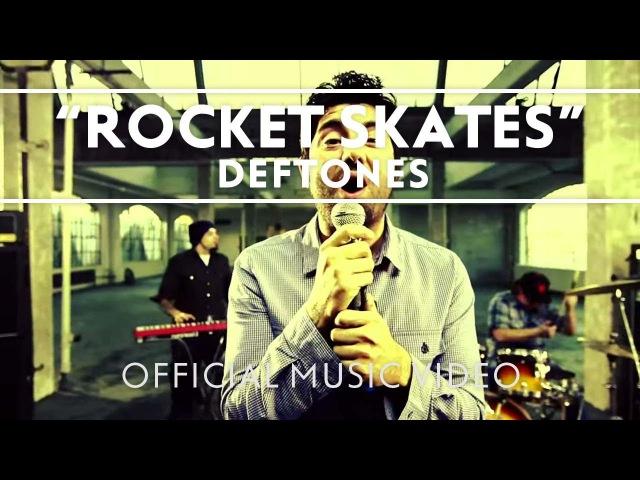 Deftones - Rocket Skates [Official Music Video]