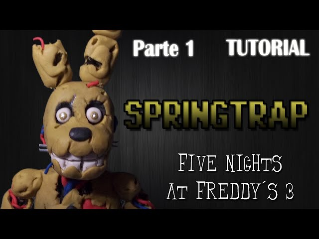 Parte 1 Tutorial Springtrap en Plastilina FNaF 3 How to make a Springtrap with Clay