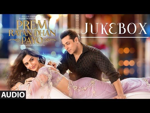 Prem Ratan Dhan Payo Full Audio Songs JUKEBOX | Salman Khan, Sonam Kapoor | T-Series