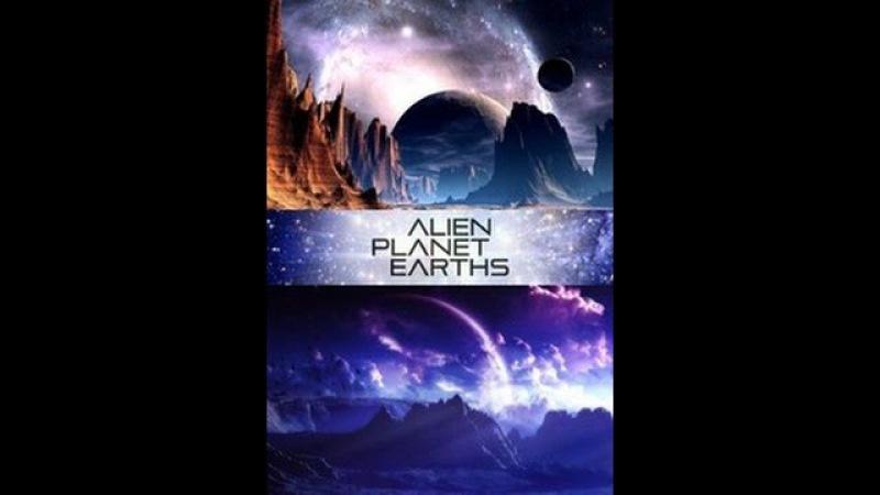 Двойники Земли Alien Planet Earths