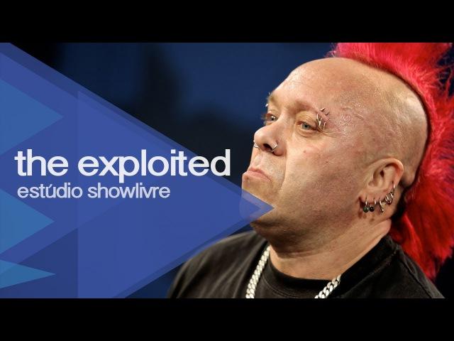 Beat the bastards - The Exploited no Estúdio Showlivre 2013