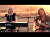 Too Close - Alex Clare - Alex G &amp Madilyn Bailey Acoustic Cover - Official Music Video