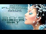 mCITY - FUSION MIX PART.O5 - 8O's DISCO SET 2O14