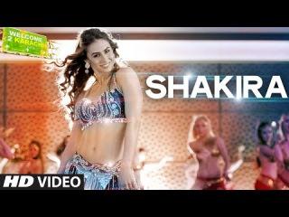 'Shakira' Video Song   Welcome 2 Karachi   T-Series