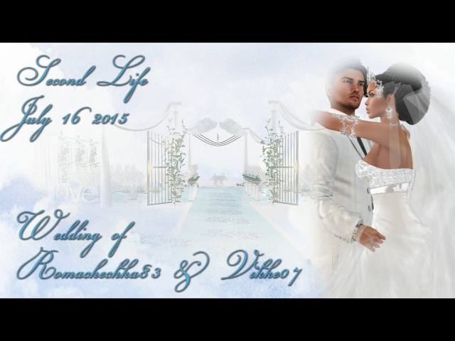 Wedding of ๖ۣۣۜMąşĥķąღ romachechka83 ๖ۣۣۜVΐķţỢŗ vikke07. Second Life. July, 16 2015