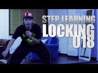 LOCKING 018 | STEP LEARNING - Dance Tutorials