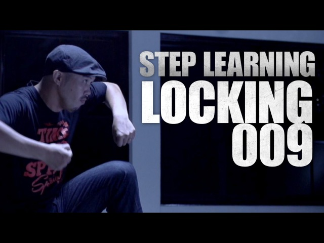LOCKING 009 | STEP LEARNING - Dance Tutorials | TDC