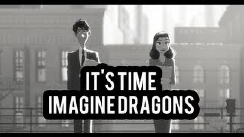 Imagine Dragons - It's Time (Subtitulada al Español) HD