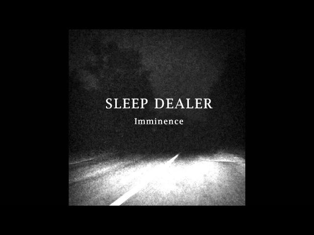 Sleep Dealer - Imminence