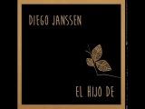 Diego Janssen - El hijo de (full album)