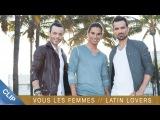 Latin Lovers - Vous les femmes (Pobre Diablo)CLIP OFFICIEL