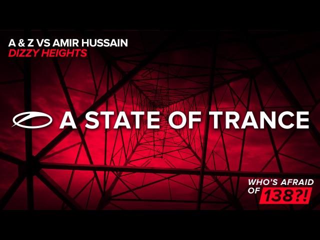 A Z vs Amir Hussain - Dizzy Heights (Original Mix)