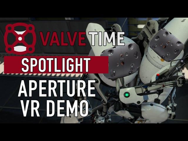 The FULL Aperture VR Demo (No Commentary) - ValveTime Spotlight Exclusive