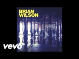 Brian Wilson - Whatever Happened (Audio) ft. Al Jardine, David Marks