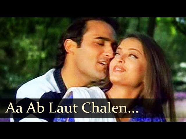 Aa Ab Laut Chalen Title Song Aishwarya Rai Akshaye Khanna Bollywood Romantic Songs