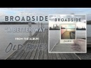 Broadside A Better Way AUDIO