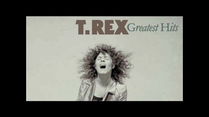 T. Rex - Greatest Hits (Full Album)