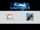 Empire vs Walrus Punch | WePlay League 3, 28.01.16