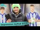 Impression ImPAD 6415 – огляд доступного планшету родом з України