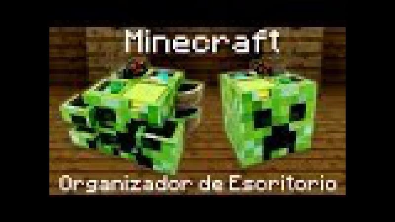 Organizador de escritorio de Minecraft, cómo se hace