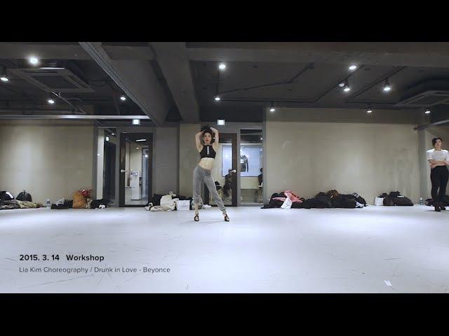 Drunk in Love - Beyonce / Lia Kim Choreography