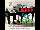 Jerry Lee Lewis The Very Best Of Not Now Music Full Album