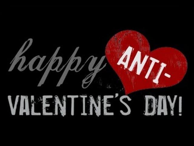 HEPPY ANTI - VALENTINES DAY