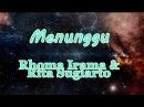 Rhoma Irama Rita Sugiarto - Menunggu (Karaoke)