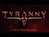 Tyranny - Announcement Teaser Trailer