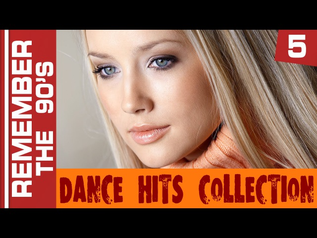Remember The 90's - Dance Hits Collection 5