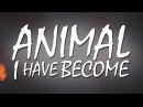 Three Days Grace - Animal I Have Become (Lyric Video)