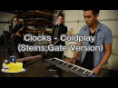 Coldplay - Clocks (Steins;Gate Version)