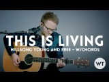 This Is Living - Hillsong Young &amp Free - cover