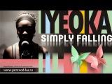 Iyeoka - Simply falling с переводом (Lyrics)