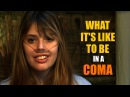 What Its Like To Be In A Coma