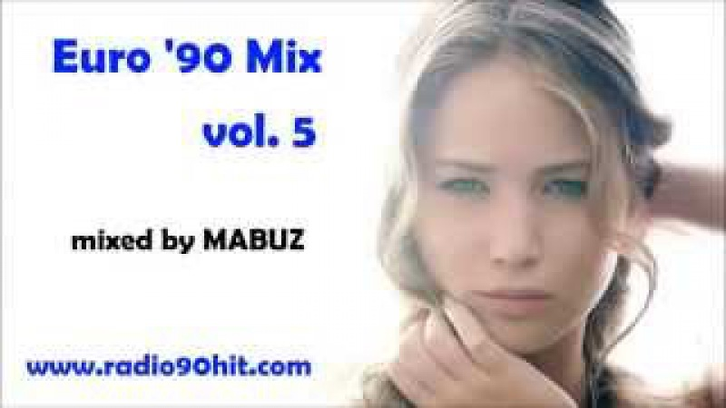 Euro 90 Mix vol 5 (mixed by Mabuz)