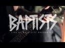 Rain City Sessions - Baptists