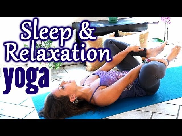 Beginners Yoga for Relaxation Sleep, Flexibility Stretches for Stress, Anxiety Pain Relief