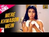 Mere Khwabon Mein - Full Song Dilwale Dulhania Le Jayenge Shah Rukh Khan Kajol